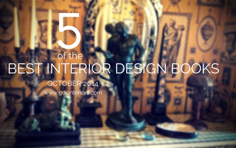 5 of the best interior design books october 2014
